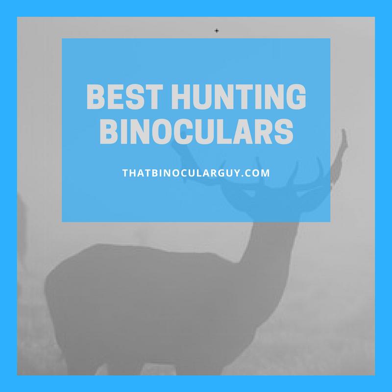 ThatBinocularGuy.com - Best Hunting Binoculars