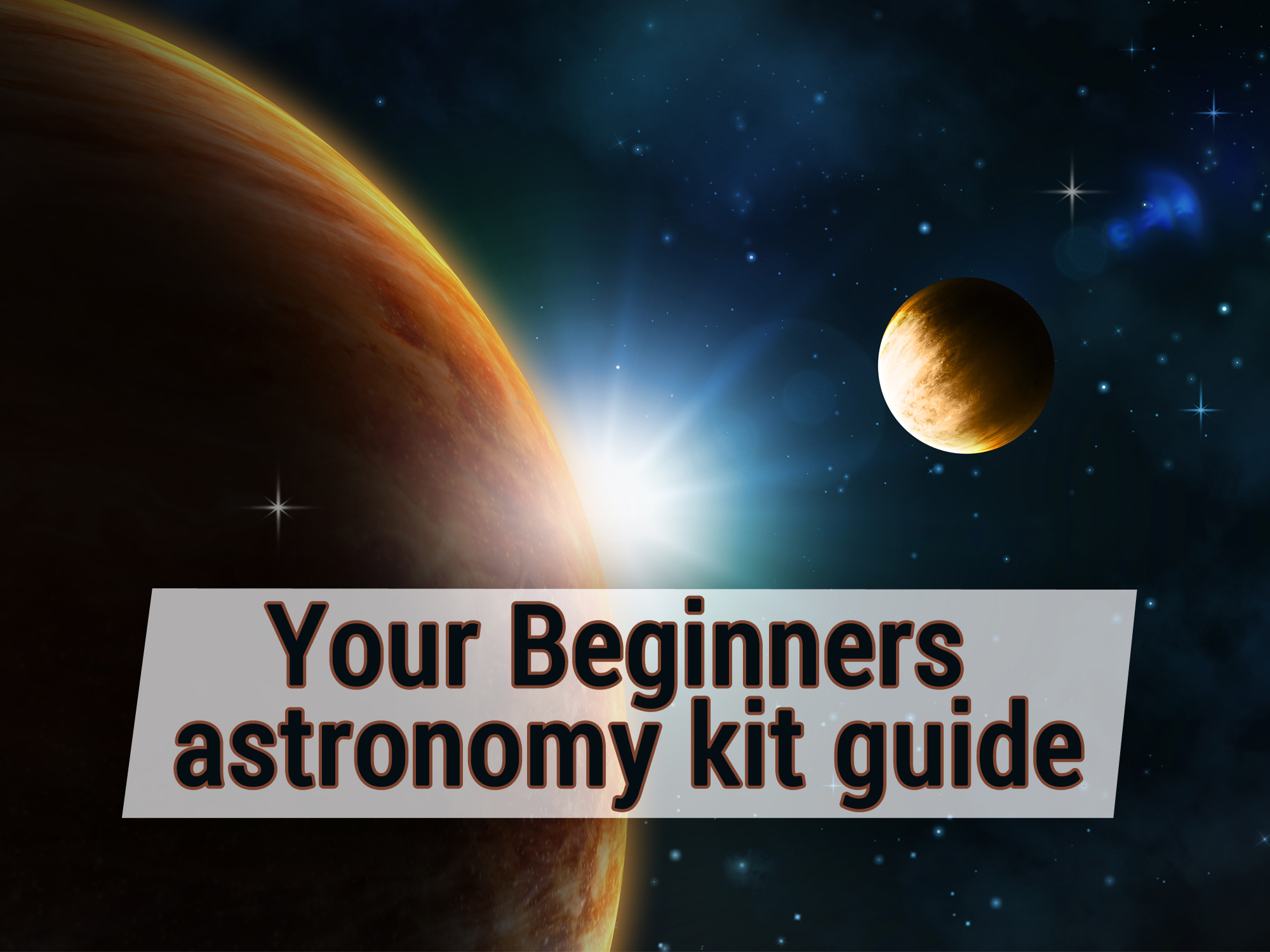 beginners astronomy guide