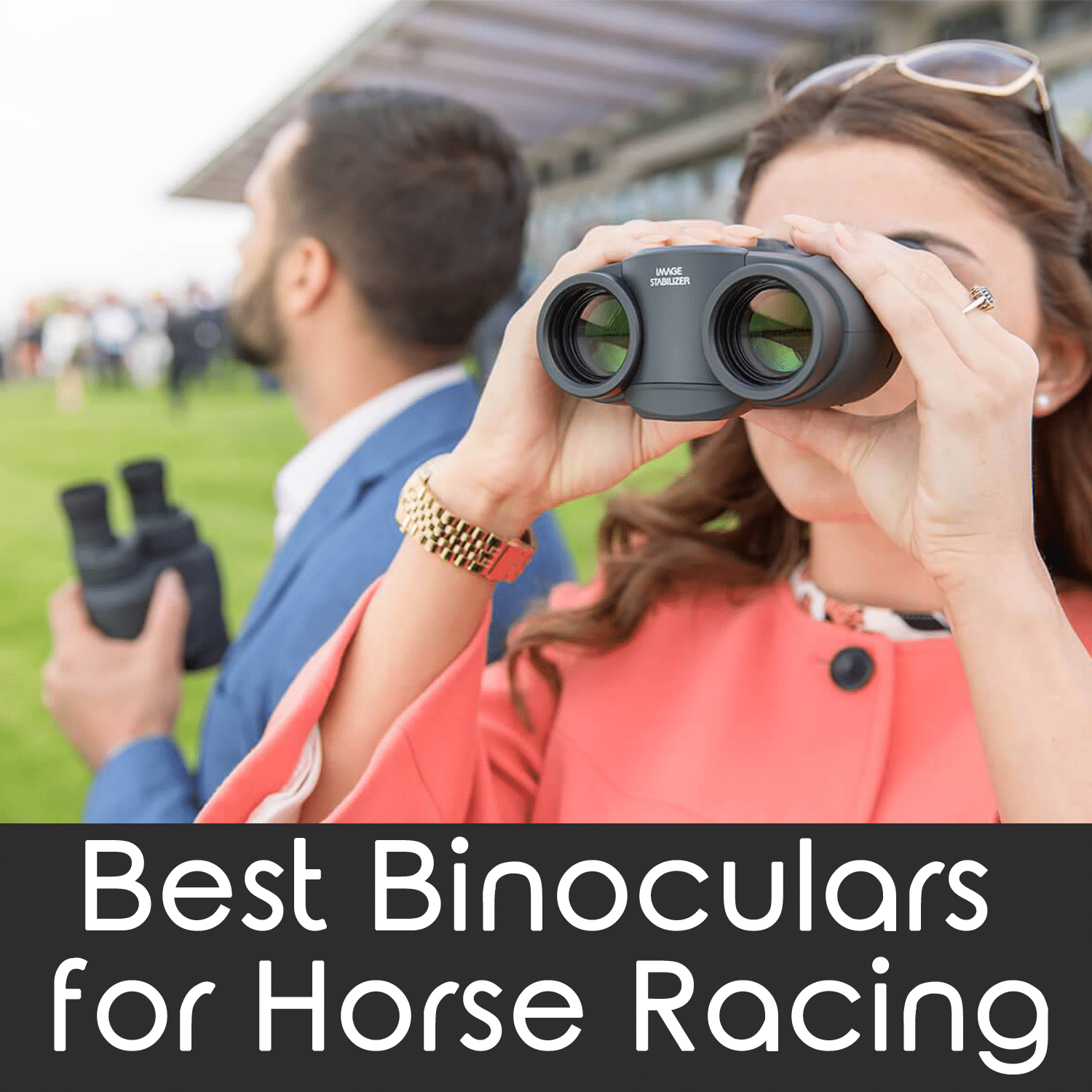 best binoculars for horse racing